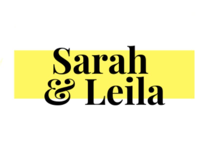 Sarah & Leila